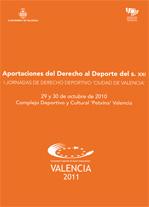 I Jornadas de Derecho Deportivo, Ciudad de Valencia