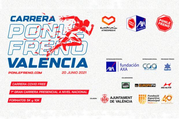 PONLE FRENO anuncia en Valencia la primera gran carrera presencial a nivel nacional tras la pandemia